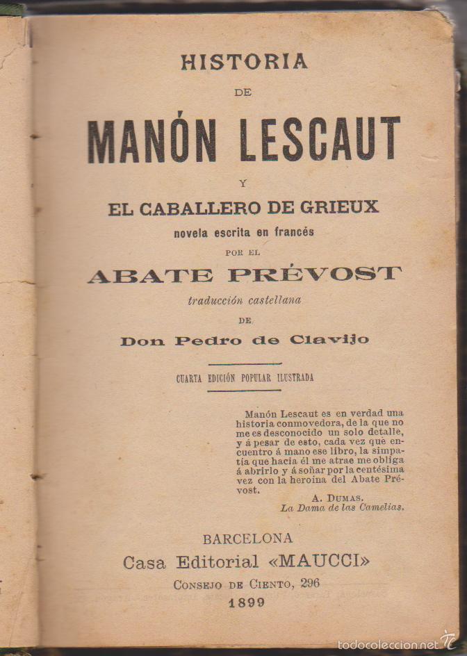 ABATE PRÉVOST - HISTORIA DE MANÓN LESCAUT Y EL CABALLERO DE GRIEUX - TR. PEDRO CLAVIJO - MAUCCI 1899 (Libros antiguos (hasta 1936), raros y curiosos - Literatura - Narrativa - Novela Romántica)