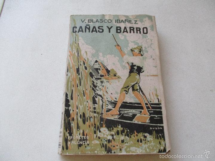 VICENTE BLASCO IBAÑEZ, CAÑAS Y BARRO-S/F- PROMETEO - POSIBLEMENTE ES UNA PRIMERA EDICIÓN (Libros antiguos (hasta 1936), raros y curiosos - Literatura - Narrativa - Novela Romántica)