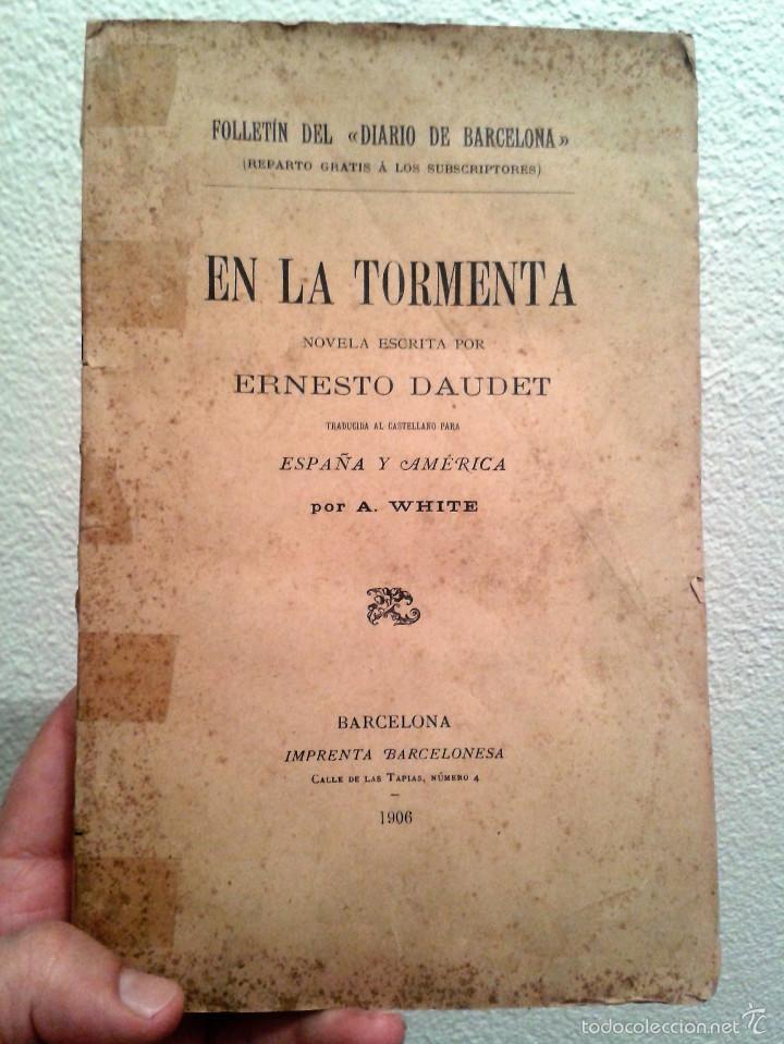 EN LA TORMENTA, ERNESTO DAUDET (1906) (Libros antiguos (hasta 1936), raros y curiosos - Literatura - Narrativa - Novela Romántica)