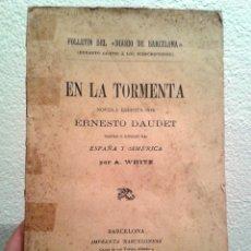 Libros antiguos: EN LA TORMENTA, ERNESTO DAUDET (1906). Lote 60006931