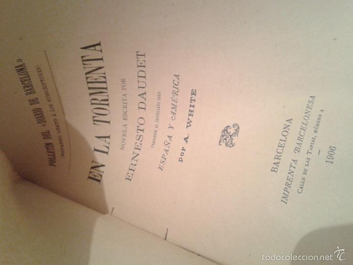 Libros antiguos: EN LA TORMENTA, ERNESTO DAUDET (1906) - Foto 2 - 60006931