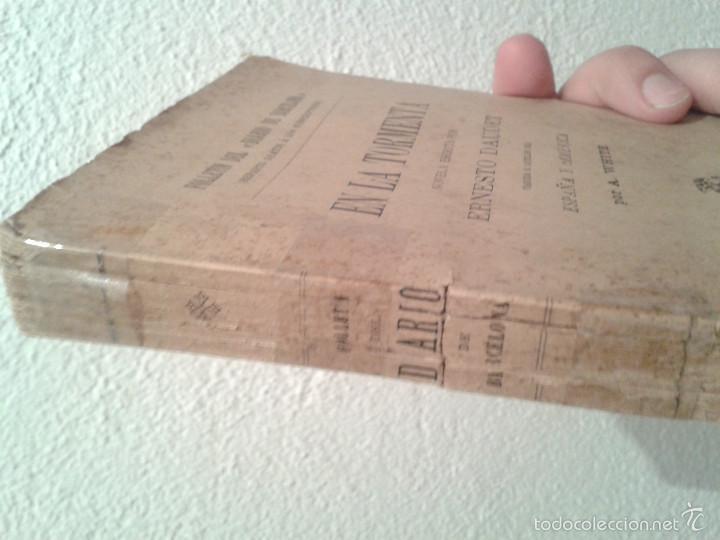 Libros antiguos: EN LA TORMENTA, ERNESTO DAUDET (1906) - Foto 3 - 60006931
