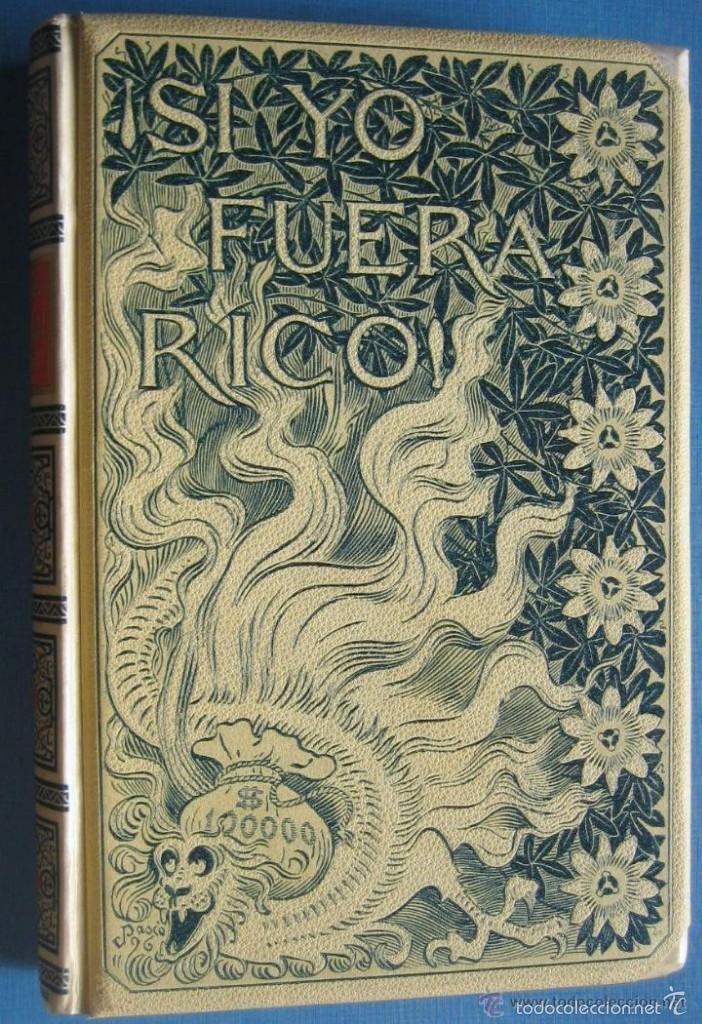 SI YO FUERA RICO - LUIS M. DE LARRA (Libros antiguos (hasta 1936), raros y curiosos - Literatura - Narrativa - Novela Romántica)