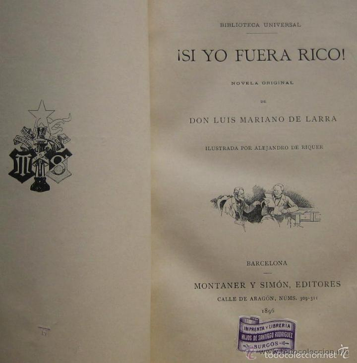 Libros antiguos: SI YO FUERA RICO - LUIS M. DE LARRA - Foto 2 - 60409015