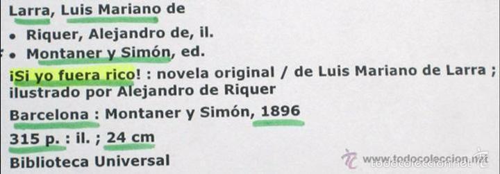 Libros antiguos: SI YO FUERA RICO - LUIS M. DE LARRA - Foto 3 - 60409015