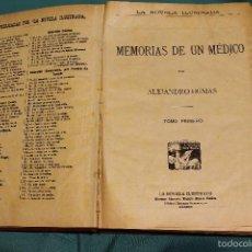 Libros antiguos: MEMORIAS DE UN MEDICO .ALEJANDRO DUMAS EDITORIAL LA NOVELA ILUSTRADA. Lote 61025915