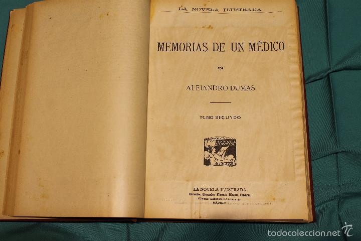Libros antiguos: MEMORIAS DE UN MEDICO .ALEJANDRO DUMAS EDITORIAL LA NOVELA ILUSTRADA - Foto 3 - 61025915