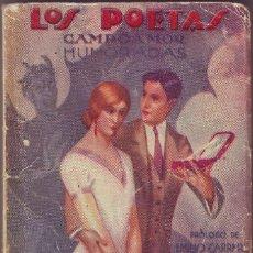 Libros antiguos: NOVELA LOS POETAS DE CAMPOAMOR 1928. Lote 61094059