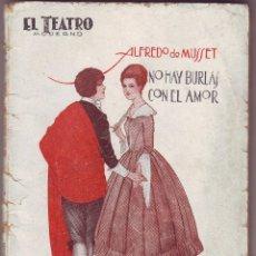 Libros antiguos: NOVELA NO HAY BURLAS CON EL AMOR 1926 ALFREDO DE MUSSET. Lote 61094755