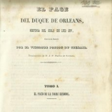Libros antiguos: EL PAGE DEL DUQUE DE ORLEANS. VIZCONDE PONSO DU TERRAIL. IMPR. JOSÉ VALLS. MADRID. 1859. Lote 61886720