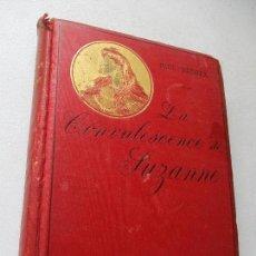 Libros antiguos: PAUL MATHIEX -LA CONVALESCENCE DE SUZANNE-PARIS, ALBIN MICHEL, ÉDITEUR-S/F.-. Lote 62530264