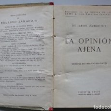 Libros antiguos: EDUARDO ZAMACOIS // LA OPINIÓN AJENA // ILUSTRACIONES DE WES DINTÉN // ED. ARGOS. Lote 63440024