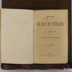 Libros antiguos: 4889- AVENTURAS DE GIL BLAS DE SANTILLANA. M. LASAGE. TIP. R. LABAJOS. 1876 2 VOL.. Lote 43908206