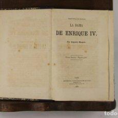 Libros antiguos: 5109- LA DAMA DE ENRIQUE IV. AUGUSTO MAQUET. LIT. ARJONA. 1863. 2 VOL.. Lote 45095778