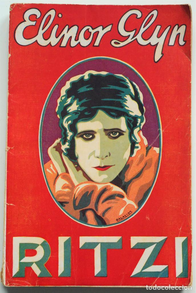 RITZI – ELINOR GLYN – COLECCIÓN POPULAR EDITA Nº 31 - EDITORIAL JUVENTUD 1932 (Libros antiguos (hasta 1936), raros y curiosos - Literatura - Narrativa - Novela Romántica)