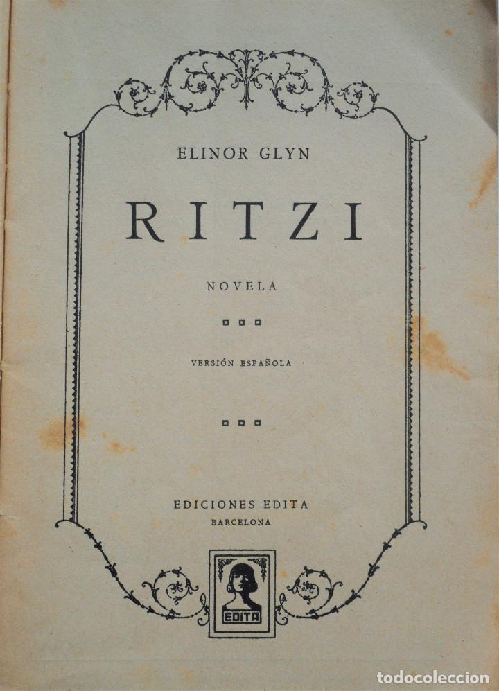 Libros antiguos: RITZI – ELINOR GLYN – COLECCIÓN POPULAR EDITA nº 31 - EDITORIAL JUVENTUD 1932 - Foto 2 - 64941859