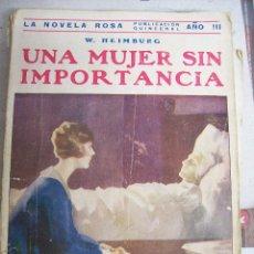 Libros antiguos: UNA MUJER SIN IMPORTANCIA. W. HEIMBURG. 1926. Lote 67079529