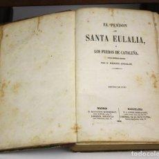 Libros antiguos: 8193 - EL PENDÓN DE SANTA EULALIA. MANUEL ANGELON. EDIT. S. MONTSERRAT. 1858.. Lote 67150397