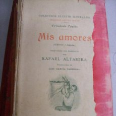 Libros antiguos: MIS AMORES. TRINDADE COELHO. 1899. Lote 67330949