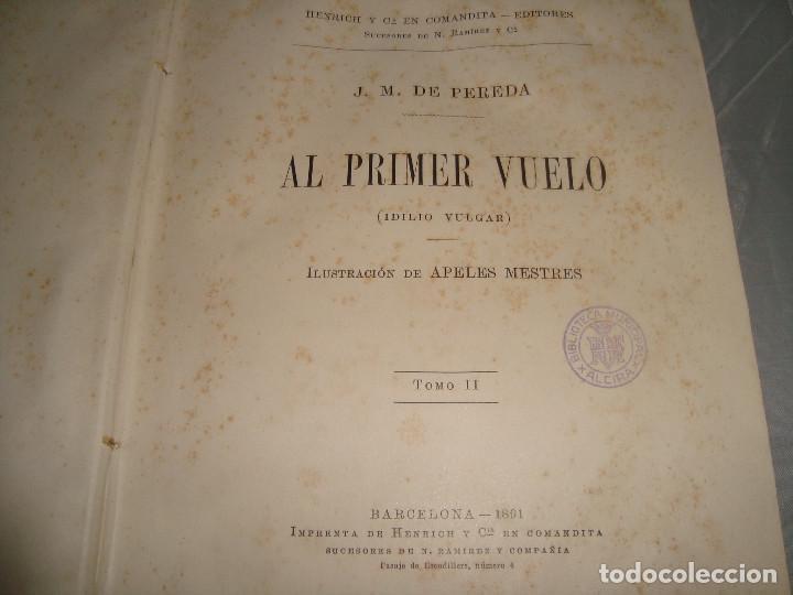 Libros antiguos: AL PRIMER VUELO DE J.M. DE PEREDA, TOMOS II 1891, IMPRENTA DE HENRICH Y CIA - Foto 2 - 67873081