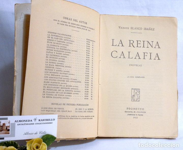 Libros antiguos: AÑO 1923. La Reina Calafia. Novela BLASCO IBAÑEZ, Vicente, 1º EDICIÓN 40.000 EJEMPLARES. - Foto 4 - 75417727