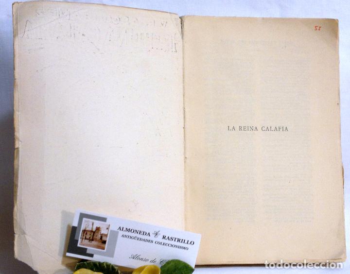 Libros antiguos: AÑO 1923. La Reina Calafia. Novela BLASCO IBAÑEZ, Vicente, 1º EDICIÓN 40.000 EJEMPLARES. - Foto 6 - 75417727