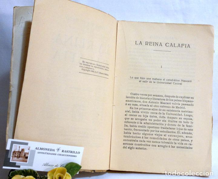 Libros antiguos: AÑO 1923. La Reina Calafia. Novela BLASCO IBAÑEZ, Vicente, 1º EDICIÓN 40.000 EJEMPLARES. - Foto 7 - 75417727