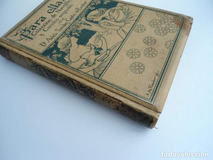 Libros antiguos: PARA ELLAS COLECCION DE NOVELITAS - ADELA SANCHEZ CANTOS DE ESCOBAR - Ed. MONTANER Y SIMON 1896 - Foto 2 - 120867382