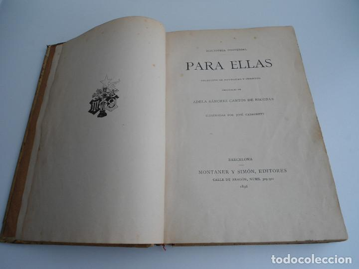 Libros antiguos: PARA ELLAS COLECCION DE NOVELITAS - ADELA SANCHEZ CANTOS DE ESCOBAR - Ed. MONTANER Y SIMON 1896 - Foto 5 - 120867382