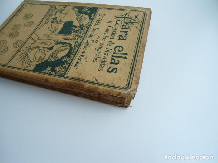 Libros antiguos: PARA ELLAS COLECCION DE NOVELITAS - ADELA SANCHEZ CANTOS DE ESCOBAR - Ed. MONTANER Y SIMON 1896 - Foto 14 - 120867382