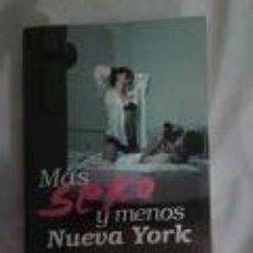 Libros antiguos: MÁS SEXO Y MENOS NUEVA YORK. CATHERINE TOWNSEND. Lote 71144997