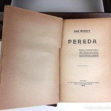 Libros antiguos: 8316 - PEREDA. JOSÉ MONTERO. IMP. DEL INS. NACIONAL DE SORDOMUDOS Y DE CIEGOS. 1919.. Lote 73297455