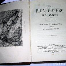 Libros antiguos: EL PICAPEDRERO DE SAINT-POINT POR ALFONSO DE LAMARTINE 1860. Lote 73409535