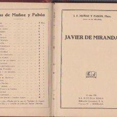Libros antiguos: J. F. MUÑOZ Y PABÓN - JAVIER DE MIRANDA - LA NOVELA ROSA 15 ABRIL 1928. Lote 74177415