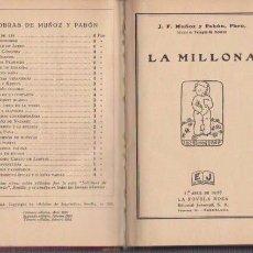 Libros antiguos: J. F. MUÑOZ Y PABÓN - LA MILLONA - LA NOVELA ROSA / 1 ABRIL 1928. Lote 74179807