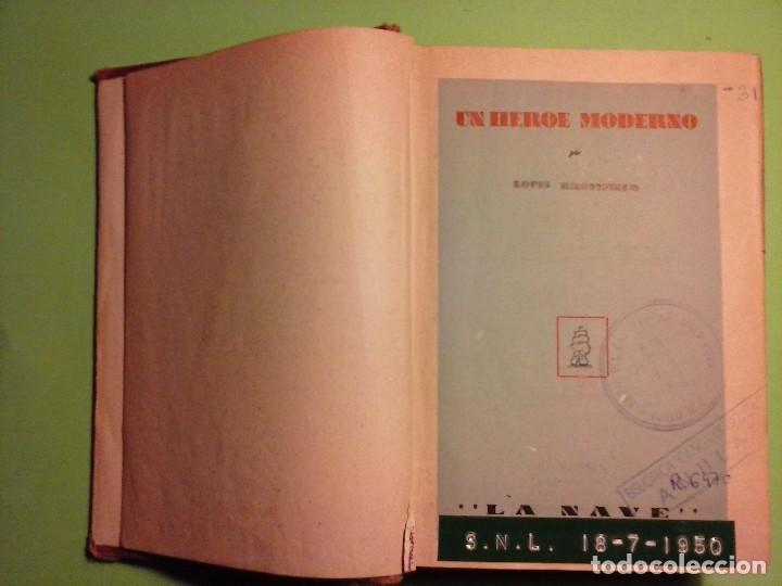 Libros antiguos: Un héroe moderno - Louis Bromfield [Editorial La Nave 1945, Madrid ] - Foto 4 - 75931111