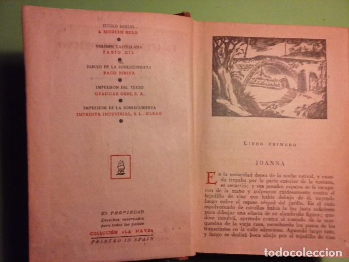 Libros antiguos: Un héroe moderno - Louis Bromfield [Editorial La Nave 1945, Madrid ] - Foto 5 - 75931111