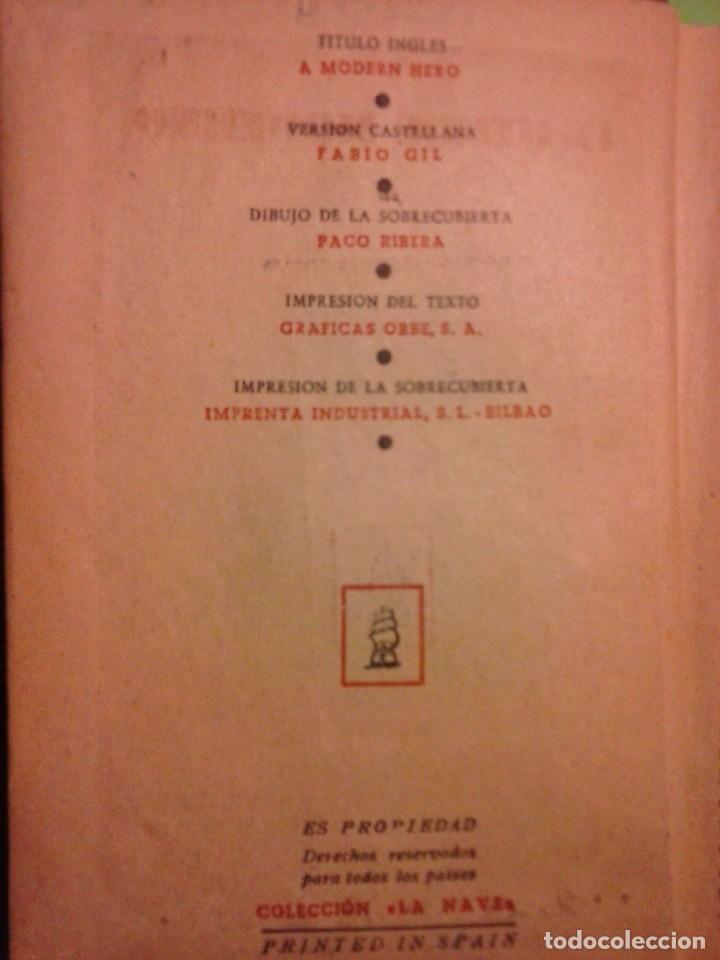 Libros antiguos: Un héroe moderno - Louis Bromfield [Editorial La Nave 1945, Madrid ] - Foto 6 - 75931111