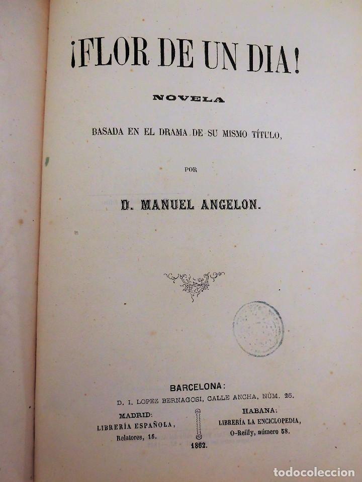 ¡FLOR DE UN DÍA! - NOVELA, LIBRO OBRA DE MANUEL ANGELON (1862) - INCLUYE 8 LÁMINAS (Libros antiguos (hasta 1936), raros y curiosos - Literatura - Narrativa - Novela Romántica)