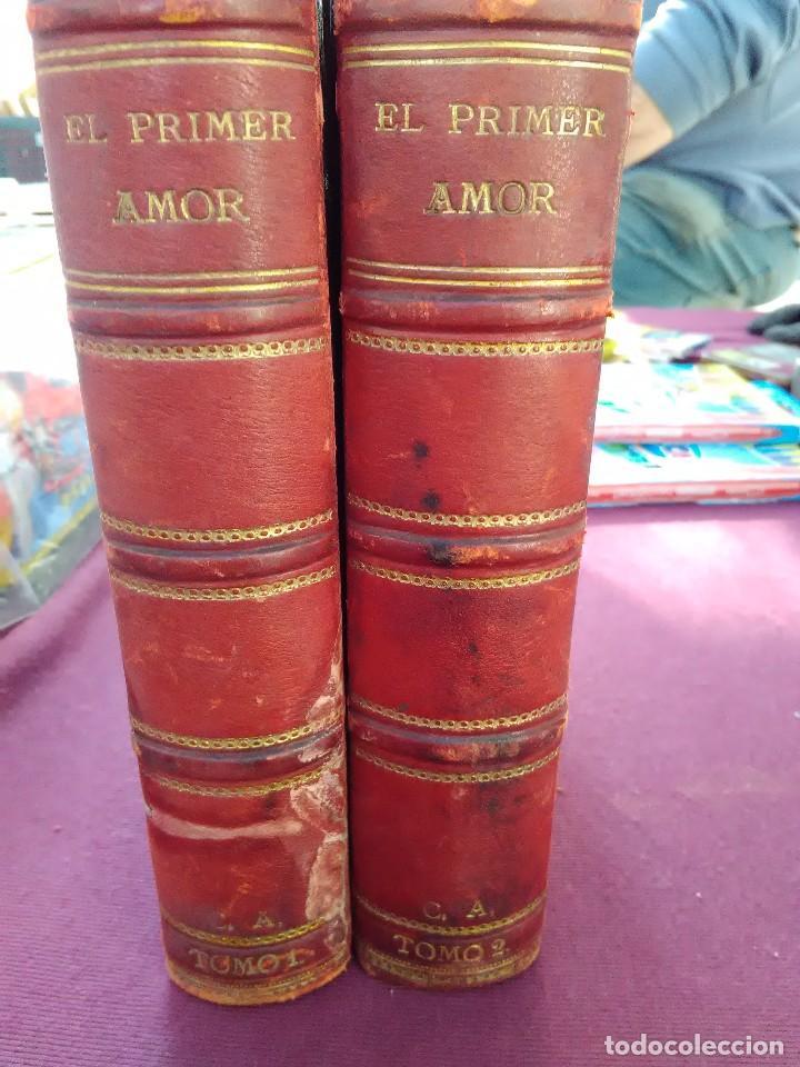 EL PRIMER AMOR ALVARO CARRILLO 1877 (Libros antiguos (hasta 1936), raros y curiosos - Literatura - Narrativa - Novela Romántica)