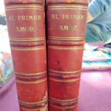 Libros antiguos: EL PRIMER AMOR ALVARO CARRILLO 1877. Lote 77136917