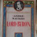 Libros antiguos: LORD BYRON POR ANDRE MAUROIS.. Lote 78314169