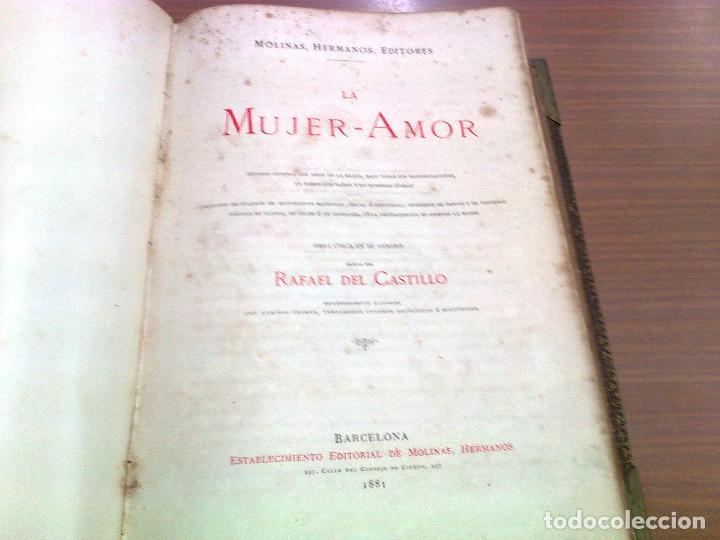 RAFAEL DEL CASTILLO LA MUJER AMOR (VOL.1) BARCELONA 1881 MOLINAS HERMANOS EDITORES (Libros antiguos (hasta 1936), raros y curiosos - Literatura - Narrativa - Novela Romántica)