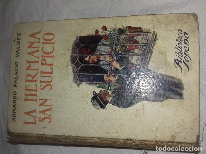 LA HERMANA SAN SULPICIO-ARMANDO PALACIO VALDES-BIBLIOTECA SOPENA-SIN FECHA-AÑOS 20 (Libros antiguos (hasta 1936), raros y curiosos - Literatura - Narrativa - Novela Romántica)