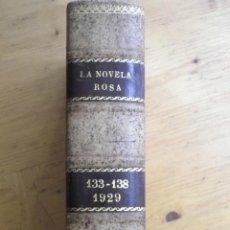Libros antiguos: LA NOVELA ROSA EDITORIAL JUVENTUD ENCUADERNADO PIEL PRIMERA EDICION 1929 Nº 133-134-135-136-137-138. Lote 81635048