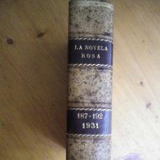 Libros antiguos: LA NOVELA ROSA EDITORIAL JUVENTUD ENCUADERNADO PIEL PRIMERA EDICION 1931 Nº 187-188-189-190-191-192. Lote 81644844