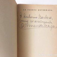 Libros antiguos: CARMEN DE ICAZA : LA FUENTE ENTERRADA (M., 1947. CON DEDICATORIA AUTÓGRAFA DE LA AUTORA) . Lote 81649340