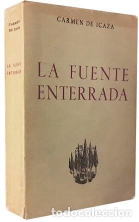 Libros antiguos: Carmen de Icaza : La fuente enterrada (M., 1947. Con dedicatoria autógrafa de la autora) - Foto 2 - 81649340