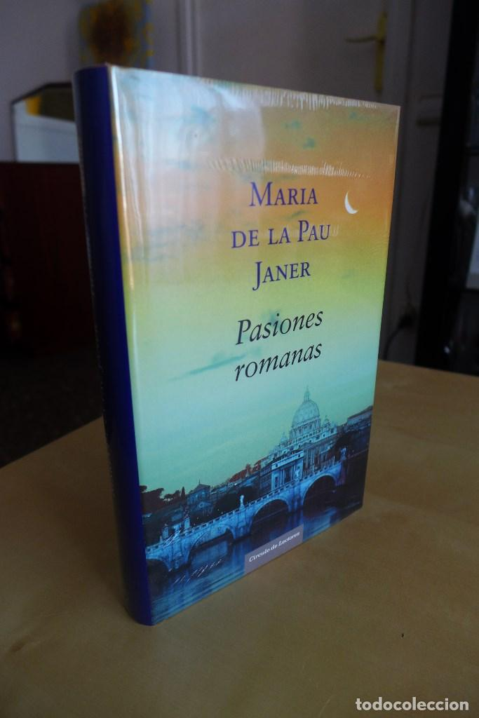 PASIONES ROMANAS (PREMIO PLANETA 2005),MARIA DE LA PAU JANER,TAPA DURA,A ESTRENAR ESTA PRECINTADO,CL (Libros antiguos (hasta 1936), raros y curiosos - Literatura - Narrativa - Novela Romántica)