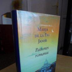 Libros antiguos: PASIONES ROMANAS (PREMIO PLANETA 2005),MARIA DE LA PAU JANER,TAPA DURA,A ESTRENAR ESTA PRECINTADO,CL. Lote 83379752